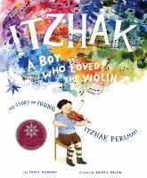 Itzhak : a boy who loved the violin Book cover
