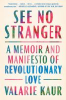 See no stranger : a memoir and manifesto of revolutionary love Book cover