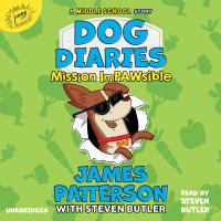 Mission impawsible by James Patterson with Steven Butler.
