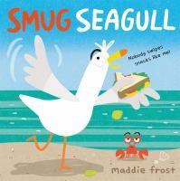 Smug seagull Book cover