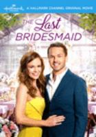 The last bridesmaid Book cover