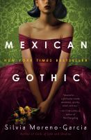 Mexican gothic Book cover