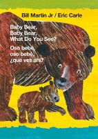 Baby bear, baby bear, what do you see? = Oso bebé, oso bebé, ¿qué ves ahí? Book cover