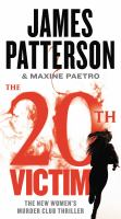 The 20th victim by James Patterson & Maxine Paetro.