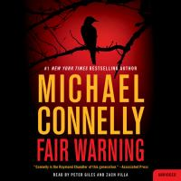 Fair warning by Michael Connelly.