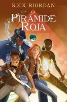 Kane crónicas. novela gráfica La pirámide roja Book cover