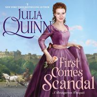 First comes scandal : a Bridgerton prequel Book cover