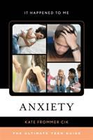 Anxiety by Kate Frommer Cik.