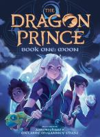 The Dragon Prince. Book one, Moon  Cover Image