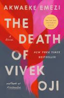 The death of Vivek Oji by Akwaeke Emezi.