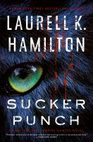 Sucker punch by Laurell K. Hamilton.