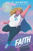 Faith : taking flight Book cover