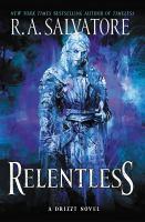 Relentless by R.A. Salvatore.