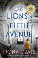The lions of Fifth Avenue : a novel Book cover