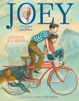 Joey : the story of Joe Biden Book cover