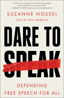 Dare to speak : defending free speech for all Book cover