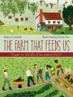 The farm that feeds us : a year in the life of an organic farm Book cover