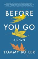 Before you go by Tommy Butler.