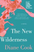 The new wilderness : a novel Book cover
