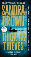 Thick as thieves by Sandra Brown.