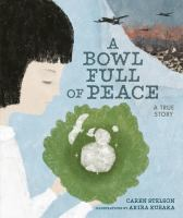 A bowl full of peace : a true story Book cover