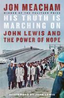 His truth is marching on : John Lewis and the power of hope Book cover
