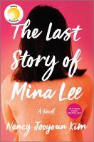 The last story of Mina Lee by Nancy Jooyoun Kim.