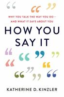 How you say it by Katherine D. Kinzler.