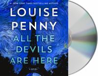 All the devils are here by Louise Penny.