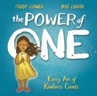 The power of one : every act of kindness counts Book cover
