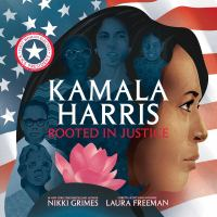 Kamala Harris : rooted in justice Book cover