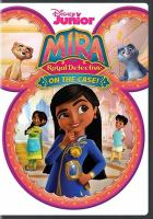 Mira, royal detective. On the case!. Cover Image