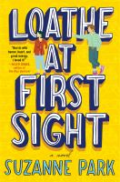 Loathe at first sight : a novel Book cover