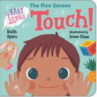 Baby loves the five senses. Touch!  Cover Image