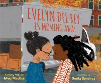 Evelyn Del Rey is moving away Book cover