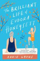 The brilliant life of Eudora Honeysett by Annie Lyons.