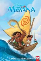 Moana : the story of the movie in comics Book cover