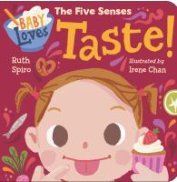 Baby loves the five senses. Taste Book cover