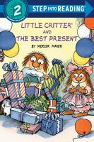 Little Critter and the best present Book cover