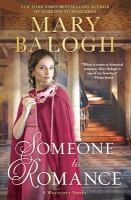 Someone to romance by Mary Balogh.