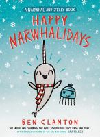 Narwhal and Jelly book. 5 Happy Narwhalidays Book cover