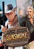 Gunsmoke. The long ride Book cover