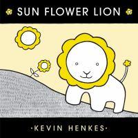 Sun flower lion Book cover