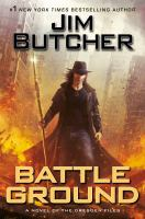 Battle ground : a novel of the Dresden files Book cover
