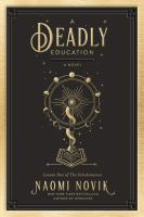 A deadly education : a novel Book cover