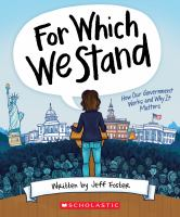For which we stand : how our government works and why it matters Book cover