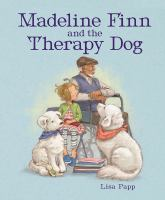 Madeline Finn and the therapy dog Book cover