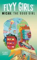 Micah : the good girl  Cover Image