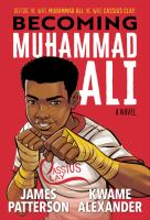 Becoming Muhammad Ali : a novel Book cover