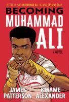 Becoming Muhammad Ali : a novel Book cover